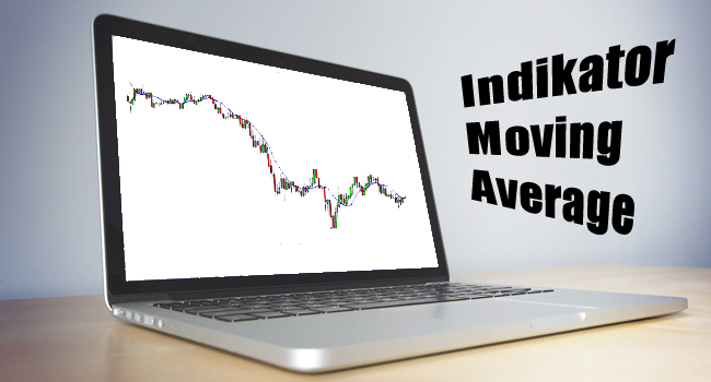 Indikator Moving Average, Indikator Sederhana pada Analisis Teknikal